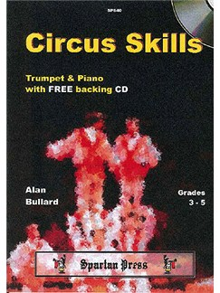 Alan Bullard: Circus Skills (Trumpet) Books and CDs | Trumpet, Piano Accompaniment