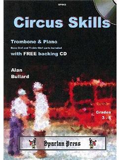 Alan Bullard: Circus Skills Books and CDs | Trombone, Piano Accompaniment