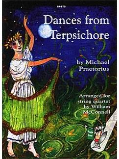 Michael Praetorius: Dances from Terpsichore (String Quartet) Books | String Quartet