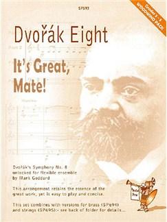 Dvorák Eight - It's Great, Mate! Flexible Woodwind Set Books | Ensemble