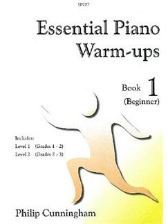 Philip Cunningham: Essential Piano Warm-Ups - Book 1 Books | Piano