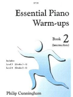 Philip Cunningham: Essential Piano Warm Ups Book 2  (Intermediate) Books | Piano
