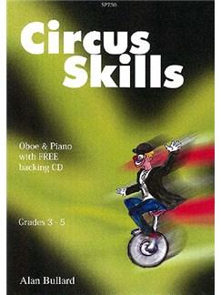 Alan Bullard: Circus Skills for Oboe Books and CDs | Oboe, Piano Accompaniment
