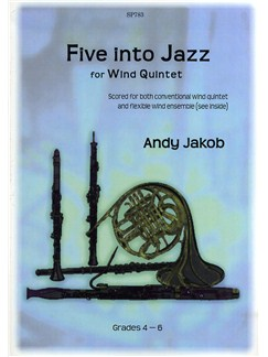 Andy Jakob: Five into Jazz - Flexible Wind Ensemble Books | Quintet
