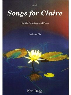 Keri Degg: Songs For Claire - Alto Saxophone/Piano Books and CDs | Alto Saxophone, Piano Accompaniment