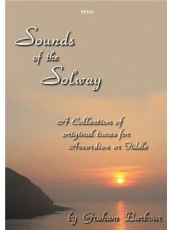 Graham Barbour: Sounds Of The Solway - A Collection Of Original Tunes (Accordion Or Fiddle) Books | Accordion, Violin