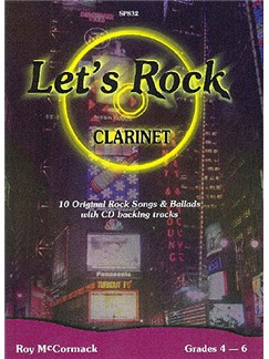 Roy McCormack: Let's Rock for Clarinet with CD Books and CDs | Clarinet