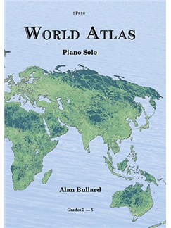 Alan Bullard: World Atlas for Piano Books | Piano