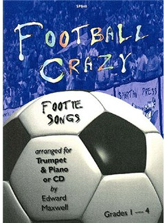 Football Crazy - Footie Songs (Trumpet And Piano) Books and CDs | Trumpet, Piano Accompaniment