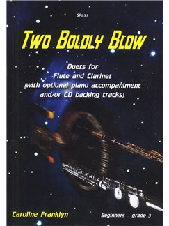 Caroline Franklyn: Two Boldly Blow  - Beginner Flute/Clarinet Duets with CD Books and CDs | Clarinet, Piano Accompaniment