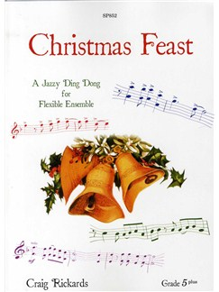 Craig Rickards: Christmas Feast for 5-part flexible ensemble Books | Ensemble