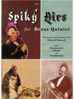 Edward Maxwell: Spiky Airs for Brass Quintet (Score & Parts) Books | Brass Quintet