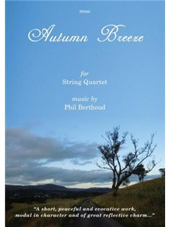 Philip John Berthoud: Autumn Breeze Books | String Quartet