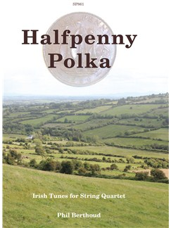 Halfpenny Polka: Irish Tunes For String Quartet Books | String Quartet
