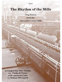 The Rhythm of the Mills: Clog Dances from the Lancashire Cotton Mills Books | Viol