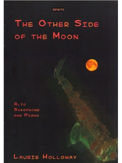 Laurie Holloway: The Other Side Of The Moon Books | Alto Saxophone, Piano Accompaniment