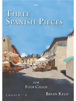 Three Spanish Pieces For Four Cellos by Bryan Kelly Books | Cello