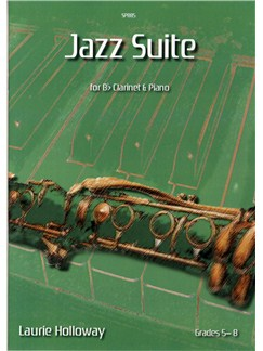 Laurie Holloway: Jazz Suite for Bb Clarinet & Piano Books | Clarinet, Piano Accompaniment