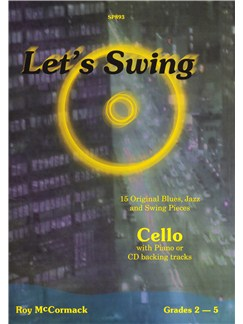 Roy McCormack: Let's Swing (Cello) Books and CDs | Cello, Piano Accompaniment