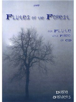 Diana Sanders: Flutes Of The Forest Books and CDs | Flute, Piano Accompaniment