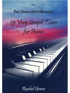 Rachel Grave: Pre-Grade Sight-Reading - 25 Very Simple Tunes For Piano Books | Piano