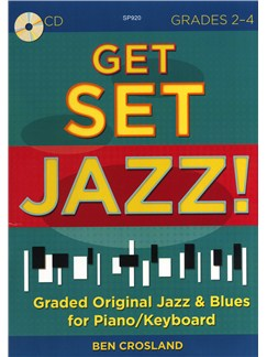 Ben Crosland: Get Set Jazz! (Grades 2-4) Books | Piano