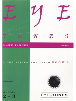 Mark Tanner: Eye Tunes - Piano Book 2 (Grades 2-3) Books and CDs | Piano