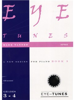 Mark Tanner: Eye Tunes - Piano Book 3 (Grades 3-4) Books and CDs | Piano