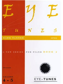Mark Tanner: Eye Tunes - Piano Book 4 (Grades 4-5) Books and CDs | Piano