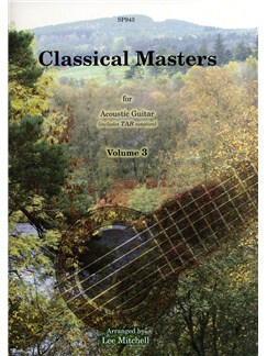 Classical Masters For Acoustic Guitar - Volume 3 Books | Guitar