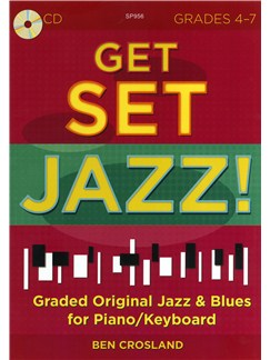 Ben Crosland: Get Set Jazz! (Grades 4-7) Books and CDs | Piano