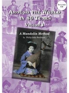Berthoud: Around The World in 80 Tunes Volume 1  A Folk Mandolin Method Books and CDs | Mandolin