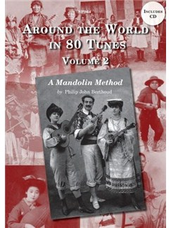 Berthoud: Around The World in 80 Tunes Volume 2: A Folk Mandolin Method Books and CDs | Mandolin
