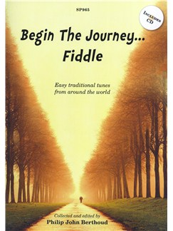 Begin The Journey... Fiddle - Easy Traditional Tunes From Around The World Books and CDs | Violin
