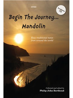 Begin The Journey... Mandolin - Easy Traditional Tunes From Around The World Books and CDs | Mandolin