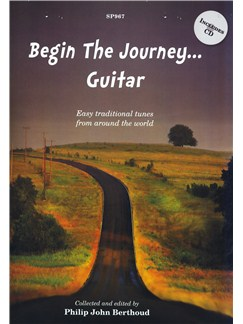 Begin The Journey... Guitar - Easy traditional tunes from around the world Books and CDs | Guitar