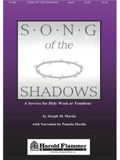 Joseph M. Martin: Song Of The Shadows Books | SATB, Piano Accompaniment