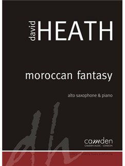 David Heath: Moroccan Fantasy Books | Alto Saxophone, Piano Accompaniment
