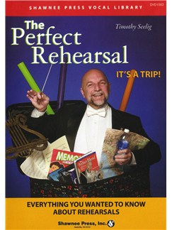 Timothy Seelig: The Perfect Rehearsal (DVD) DVDs / Videos | Choral