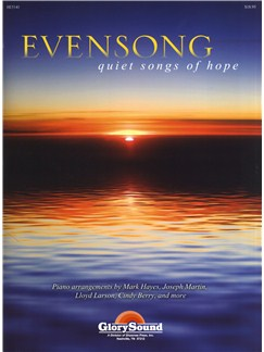 Evensong - Quiet Songs Of Hope Books | Piano