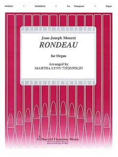 Jean-Joseph Mouret: Rondeau For Organ (Arr. Martha Lynn Thompson) Books | Organ