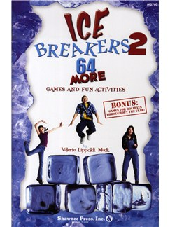 Valerie Lippoldt Mack: Ice Breakers 2 - 64 More Games And Fun Activities Books |