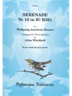 "W. A. Mozart: Serenade No. 10 In Bb, K.361 ""Gran Partita"" - Complete Wind Quintet Score/Parts Books 