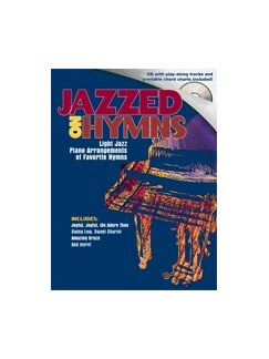 Jazzed On Hymns Books and CDs | Piano & Guitar (with Chord Symbols)