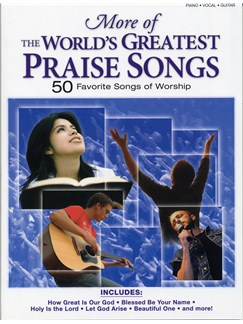 More Of The World's Greatest Praise Songs Books | Piano, Vocal & Guitar