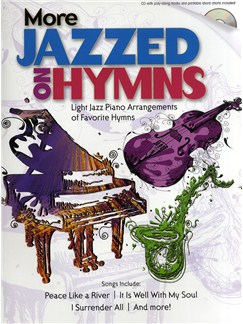 More Jazzed on Hymns Books | Piano
