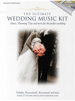 The Ultimate Wedding Music Kit (Book And 2CDs) Books and CDs | Piano, Vocal & Guitar