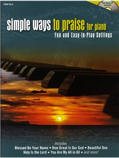 Simple Ways To Praise For Piano Books and CDs | Piano & Vocal