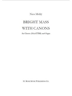 Nico Muhly: Bright Mass With Canons Books | Choral, Organ
