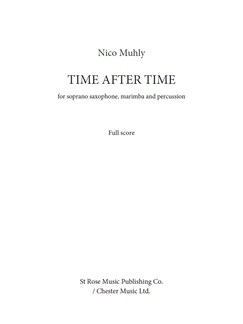 Nico Muhly: Time After Time (Score/Parts) Books | Soprano Saxophone, Marimba, Percussion